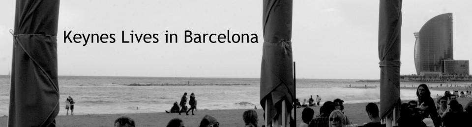 Keynes Lives in Barcelona