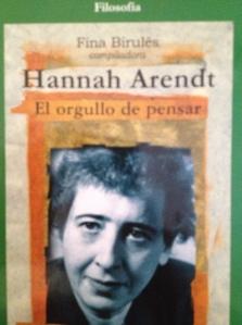 Arendt, el orgullo de pensar